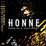 HONNE 「Warm on a Cold Night」