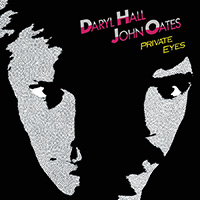 Daryl Hall & John Oates 「Private Eyes」