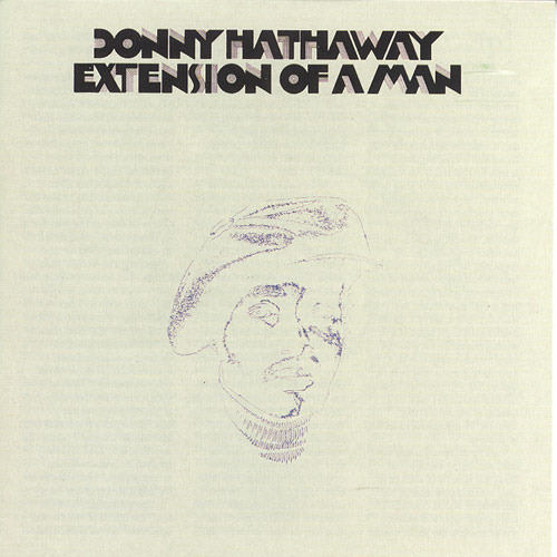 Donny_Hathaway_-_Extension_Of_A_Man.jpg