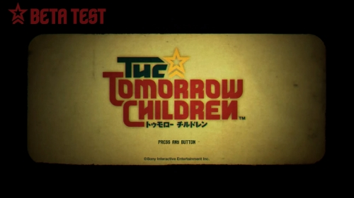 The Tomorrow Children (トゥモローチルドレン)™ BETA_20160603211631