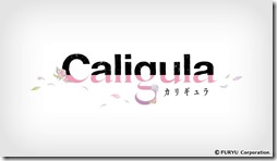 Caligula-カリギュラ-公式HPへ
