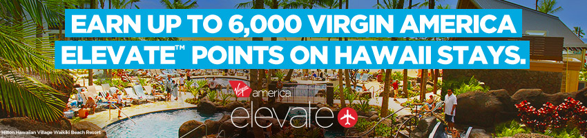 ヒルトンHオナーズ ハワイに滞在の場合、ヴァージン・アメリカの上級会員資格が、最大6000ポイント