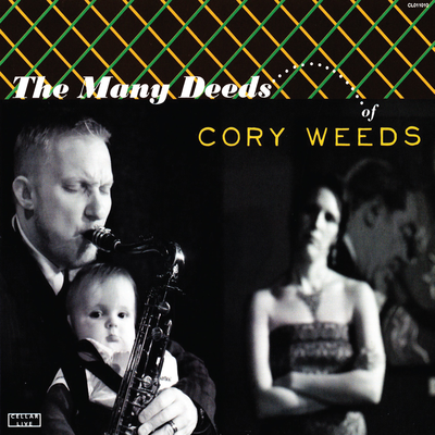 The Many Deeds Of Cory Weeds Cory Weeds