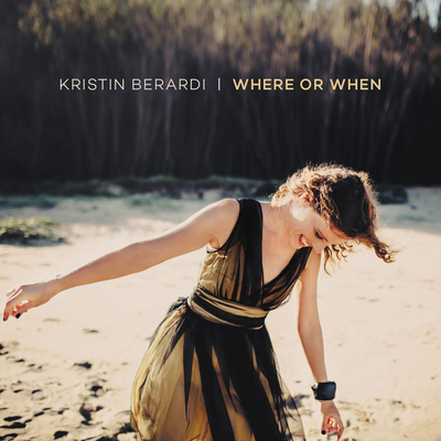 Where Or When Kristin Berardi
