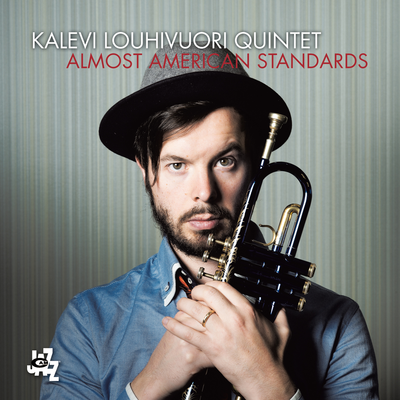 Almost American Standards Kalevi Louhivuori Quintet