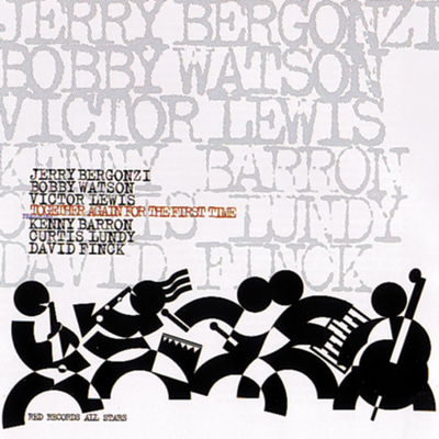 Together Again For The First Time Jerry Bergonzi