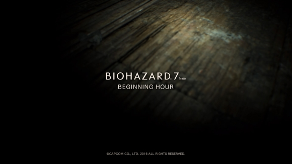 BIOHAZARD 7 TEASER - BEGINNING HOUR -_20160614195053