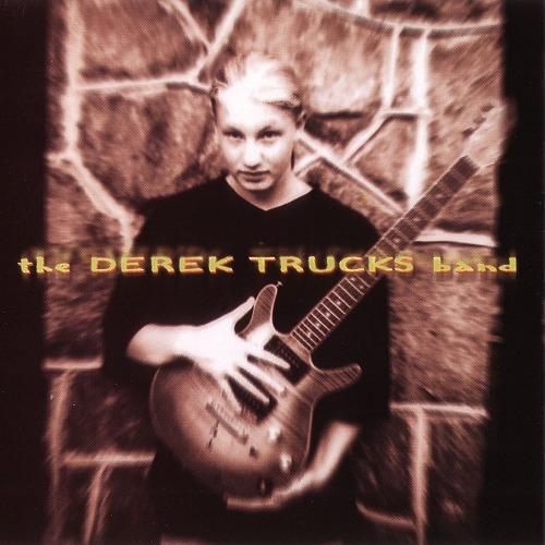 Derek Trucks - 1997 - The Derek Trucks Band