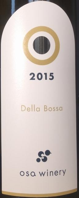 Della Bossa Osa Winery 2015