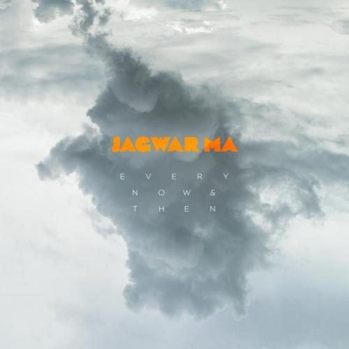 Jagwar Ma - Every Now Then