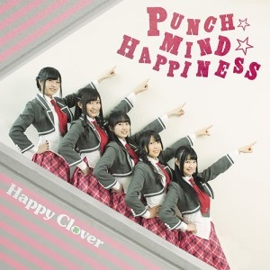 PUNCH☆MIND☆HAPPINESS HAPPY CLOVER