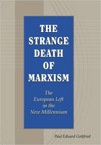 The Strange Death of Marxism The European Left in the New Millennium