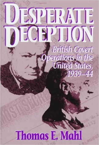 Desperate Deception British Covert Operations in the United States